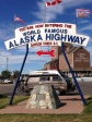 Alaska highway in Dawson Creek
